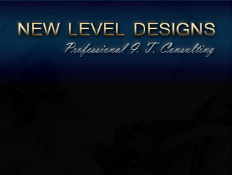New Level Designs Professional Information Technology Consulting Website Design Computer Systems & Support Media & Graphics Sacramento California